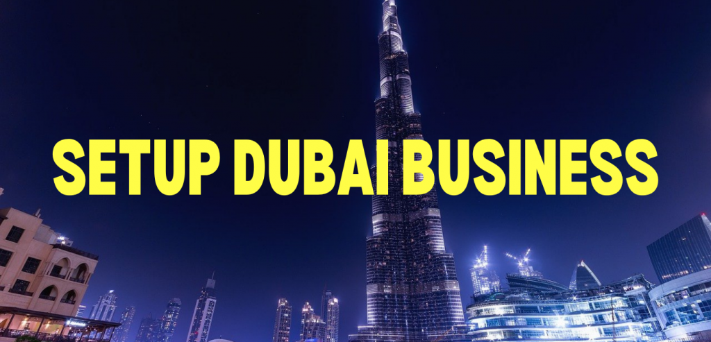 Setup Dubai Business