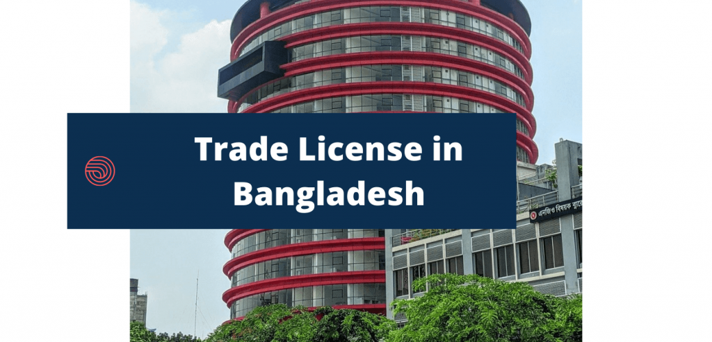 Trade License in Bangladesh