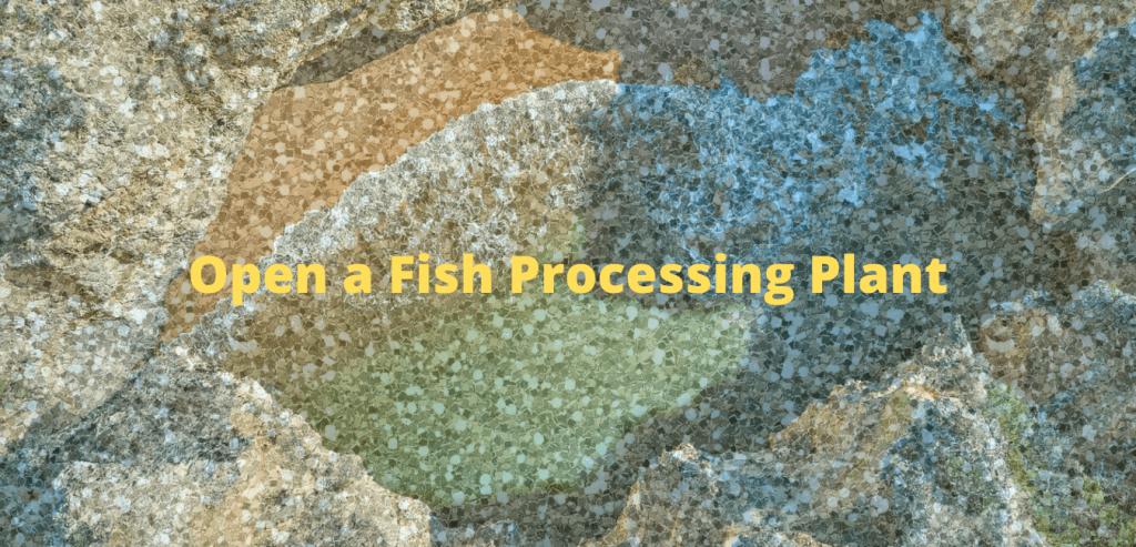 Open a Fish Processing Plant