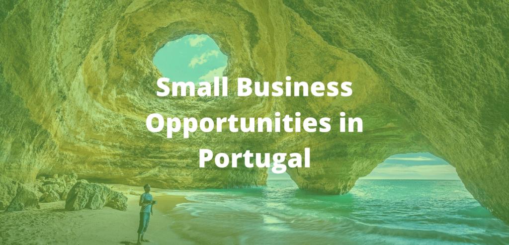 Small Business Opportunities in Portugal